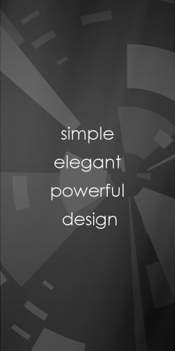 Simple, Elegant, Powerful Design
